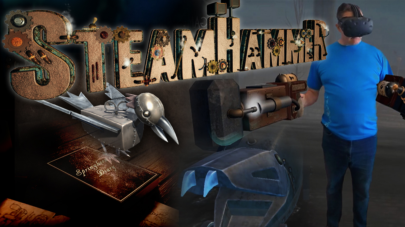 SteamHammerVR: Discover a Virtual Reality Steampunk Experience!