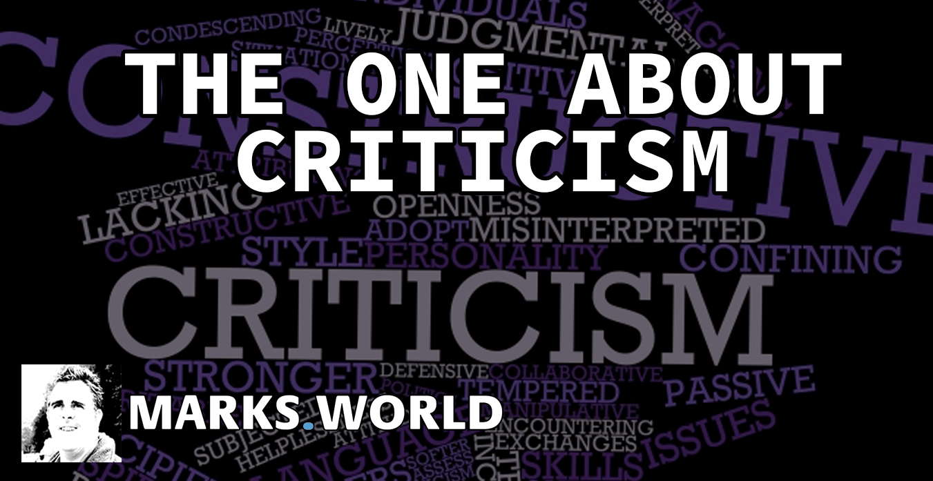 The One About…Criticism