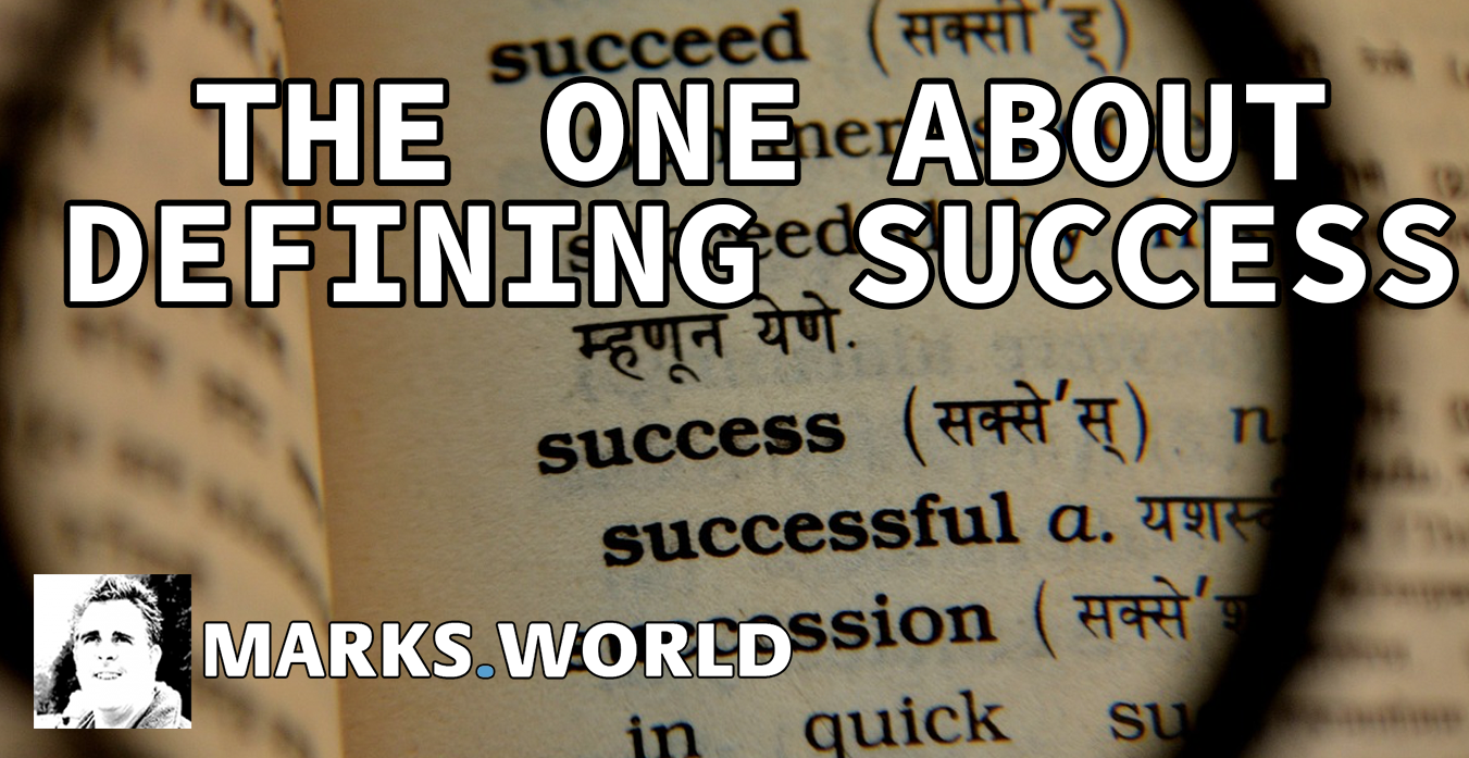 The One About…Defining Success