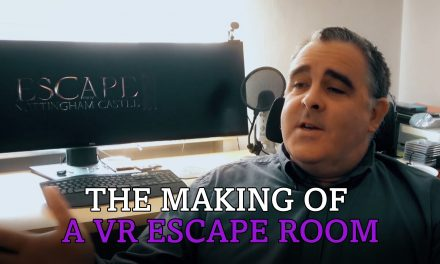 The Making of a VR Escape Room – Escape From Nottingham Castle